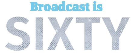 broadcastsixty